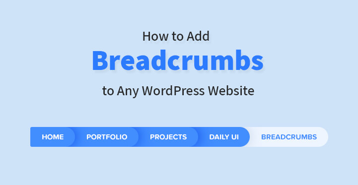 How to Add Breadcrumbs to Any WordPress Website