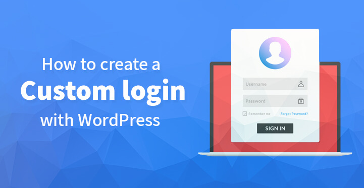 How to create a custom login page with WordPress
