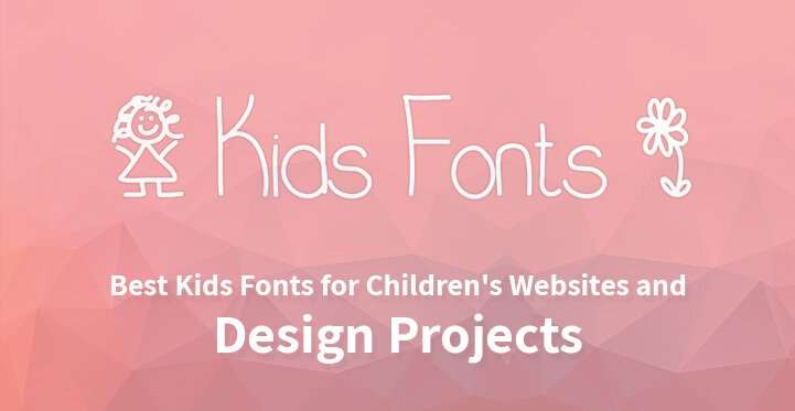 12 Best Kids Fonts for Childrens Websites and Design Projects
