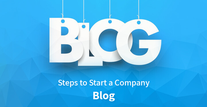 Steps to Start a Company Blog